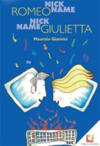 Nickname Romeo Nickname Giulietta (ebook)