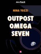 Outpost Omega Seven (ebook)