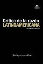 Crítica de la razón latinoamericana (ebook)