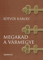 Megakad a vármegye (ebook)