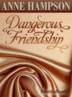 Dangerous Friendship (ebook)
