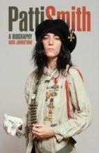 Patti Smith: A Biography (ebook)