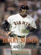 Barry Bonds: Life and Career (ebook)