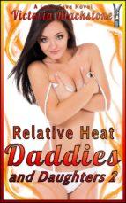 Relative Heat: Daddies and Daughters No.2 (ebook)