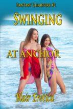 Swinging At Anchor (ebook)