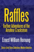 Raffles: Further Adventures of the Amateur Cracksman (ebook)
