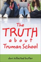 The Truth about Truman School (ebook)