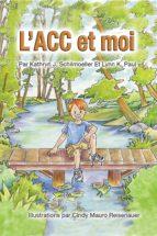 L'acc Et Moi (ebook)
