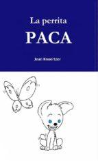 La Perrita Paca (ebook)