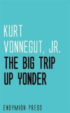 The Big Trip Up Yonder (ebook)
