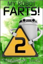 My Robot Farts 2 (ebook)