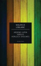 Arsene Lupin versus Herlock Sholmes (ebook)
