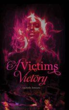 A VICTIM'S VICTORY