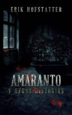 Amaranto Y Otras Historias (ebook)