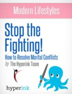 STOP THE FIGHTING! IMPROVE YOUR MARRIAGE BY GETTING PAST CONFLICT (SEX, RELATIONSHIPS)
