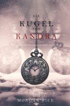 Die Kugel von Kandra (Oliver Blue und die Schule für Seher ? Buch Zwei) (ebook)