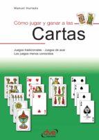 Como jugar y ganar a las cartas