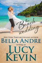 The Beach Wedding (Married in Malibu, Book 1) (ebook)