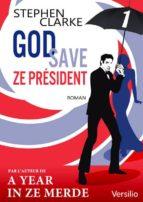God save ze Président - Episode 1                  (ebook)