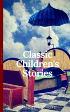 CLASSICS CHILDREN'S STORIES COLLECTION: ALICE'S ADVENTURES IN WONDERLAND, THE SECRET GARDEN, BLACK BEAUTY, THE WIND IN THE WILLOWS, LITTLE WOMEN: BLAC