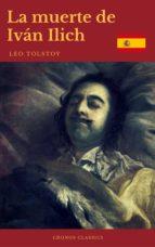 La muerte de Iván Ilich (Cronos Classics) (ebook)