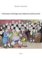 Typologie poétique des médecins spécialistes (ebook)