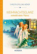 Weihnachtsglanz erhellt dein Herz (ebook)