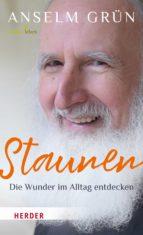 STAUNEN - DIE WUNDER IM ALLTAG ENTDECKEN