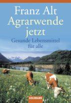 Agrarwende jetzt (ebook)