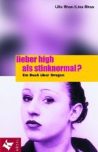 Lieber high als stinknormal? (ebook)
