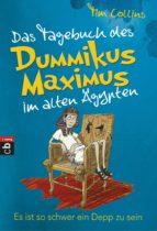 Das Tagebuch des Dummikus Maximus im alten Ägypten – Es ist so schwer ein Depp zu sein (ebook)