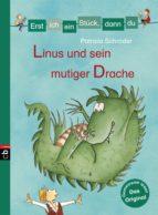 Erst ich ein Stück, dann du - Linus und sein mutiger Drache (ebook)