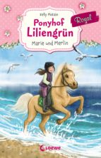 Ponyhof Liliengrün Royal - Marie und Merlin (ebook)