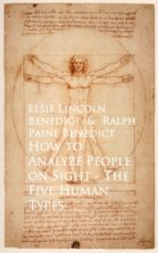 How to Analyze People on Sight The Five Human Types (ebook)