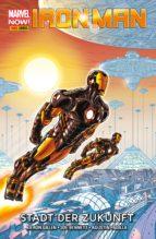 Marvel NOW! PB Iron Man 4 - Stadt der Zukunft (ebook)