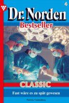 DR. NORDEN BESTSELLER CLASSIC 4 ? ARZTROMAN