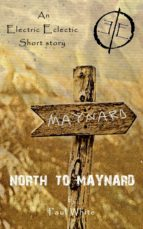 North to Maynard (ebook)