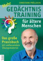 Mehr Gedächtnistraining für ältere Menschen (ebook)