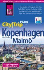 Reise Know-How Reiseführer Kopenhagen mit Malmö (CityTrip PLUS) inkl. Lund, Helsingborg und Öresundregion (ebook)