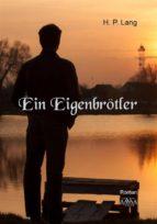 Ein Eigenbrötler (ebook)