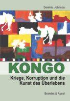 Kongo: Kriege, Korruption und die Kunst des Überlebens (ebook)