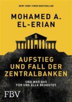 Aufstieg und Fall der Zentralbanken (ebook)