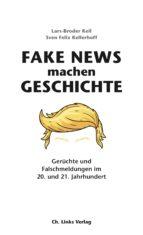 Fake News machen Geschichte (ebook)
