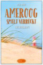 Ameroog spielt verrückt (ebook)
