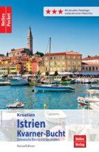 Nelles Pocket Reiseführer Kroatien - Istrien, Kvarner-Bucht (ebook)