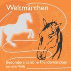 Fabelhaft schöne Pferdemärchen aus aller Welt. (ebook)