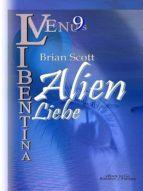ALIEN LIEBE (VENUS LIBENTINA BD.9)