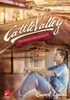 Cattle Valley: Ein Hauch von Zukunft (ebook)
