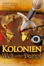 Kolonien - Welt unter Dampf (ebook)