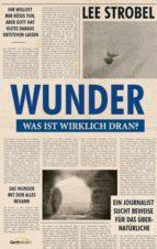 WUNDER - WAS IST WIRKLICH DRAN?